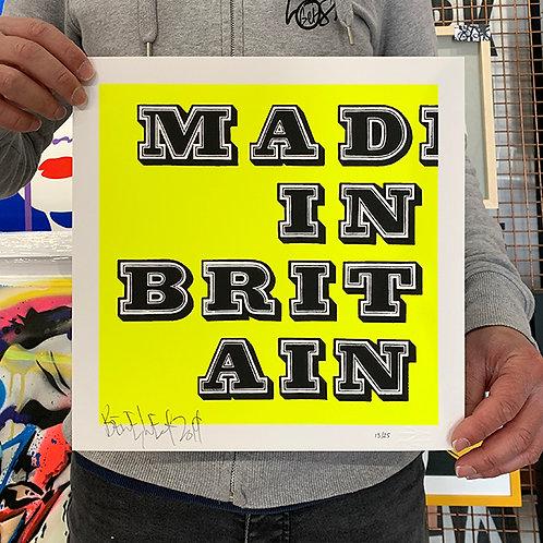 BEN EINE 'MAD IN BRITAIN' Ltd Ed. of 25 PRINT in FLURO YELLOW