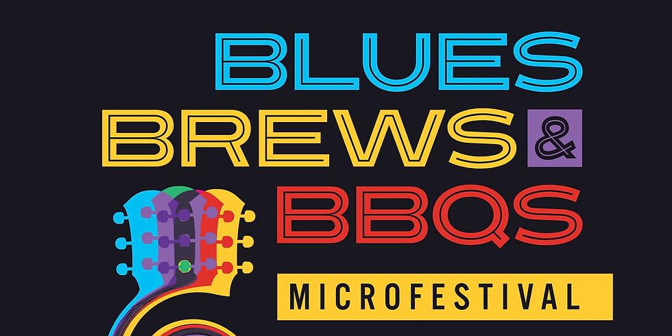 Blues, Brews & BBQ's Microfestival
