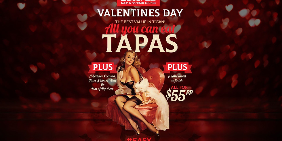 Valentine's Day - All You Can Eat Tapas