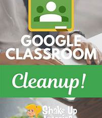Tech Tip Tuesday - Google Classroom Cleanup