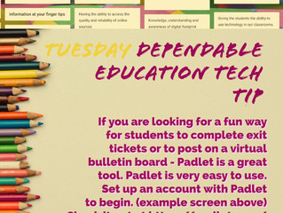 Tuesday Dependable Education Tech Tip