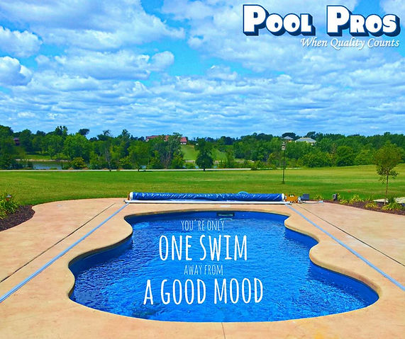 Yo are only one swim away from  good mood, in your Pool Pros pool.