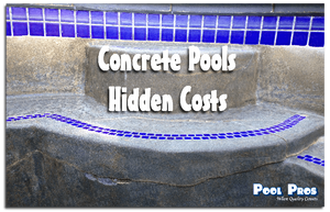 The Hidden Costs of Owning A Concrete Pool