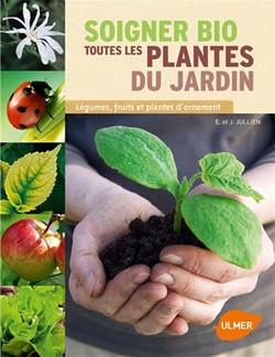 Soigner bio toutes les plantes du ja