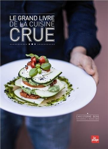Le grand Livre de la cuisine Crue