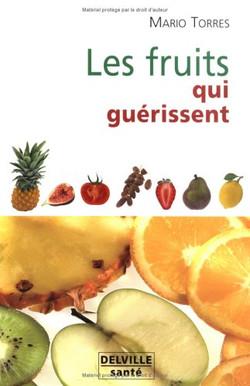les fruits qui guérissent