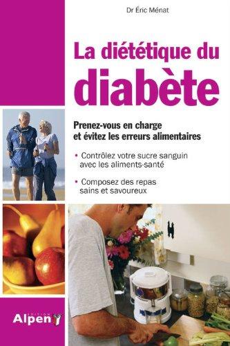 La Diététique du diabète Prenez-vous