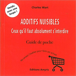 ADDITIFS NUISIBLES