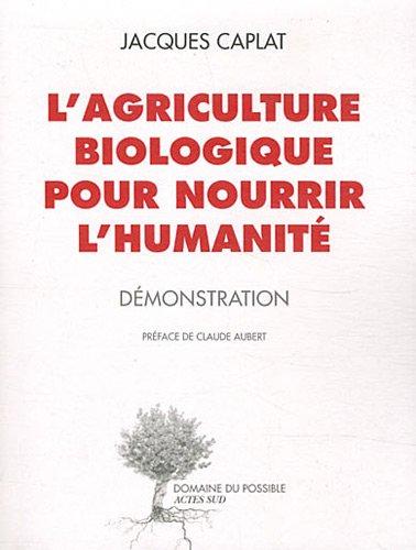 L'agriculture biologique pour nourri