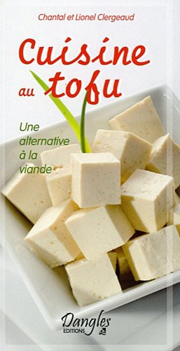 Cuisine au tofu : Une alternative..