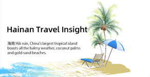Insights Report - Hainan Travel Insights