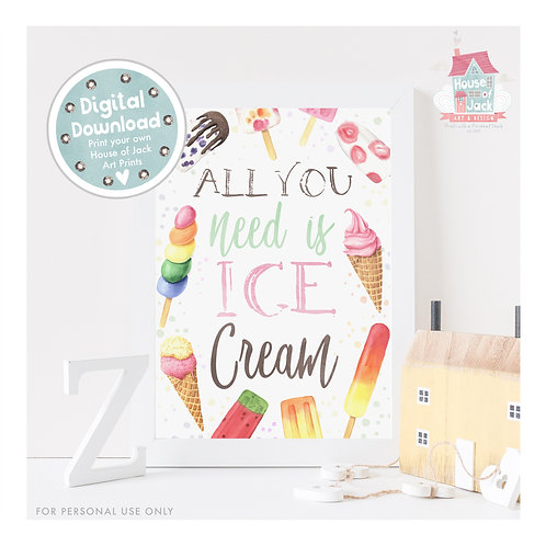 All You Need Is Ice Cream Digital Art Print