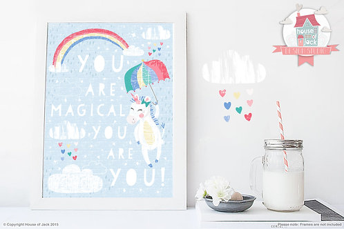You are Magical Art Print