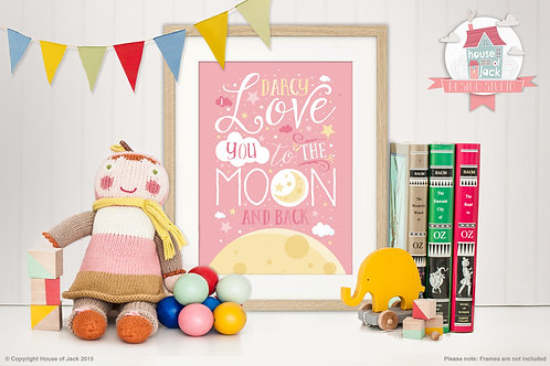 """""""To the Moon & Back Pink"""" Personalised Art Print"""