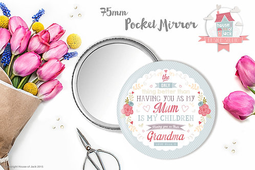 Only Thing Better (Mum) - Personalised Pocket Mirr
