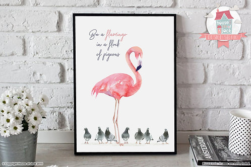 Be a Flamingo Art Print
