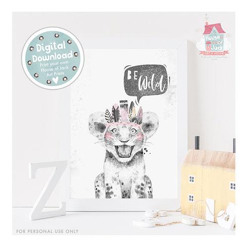 Wild At Heart Be Wild Pink Digital Art Print