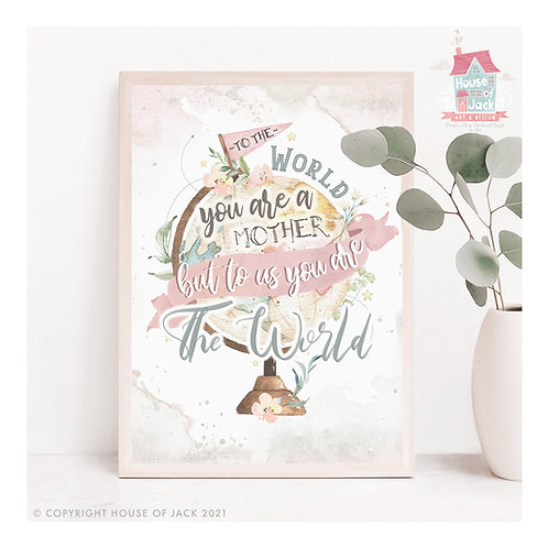 To The World Personalised Art Print