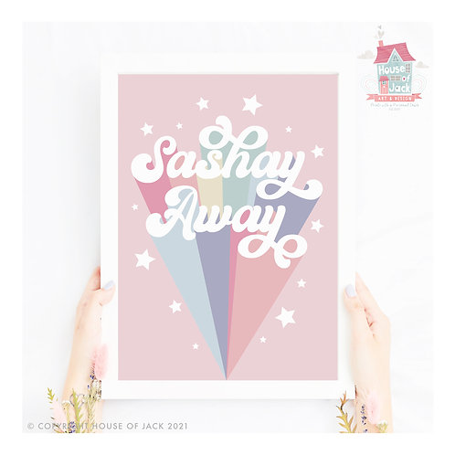 Sashay Away Ru Paul Quote Art Print