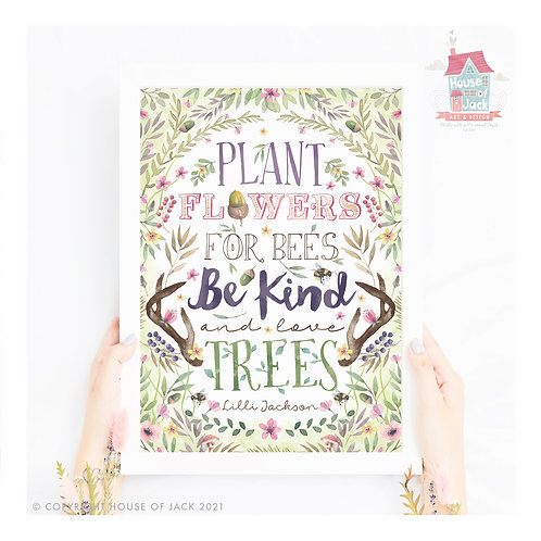 Plant Flowers Woodland Quote Art Print