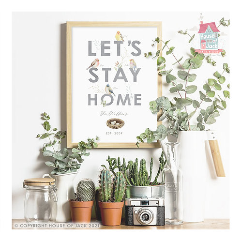 Let's Stay Home Birds Personalised Art Print