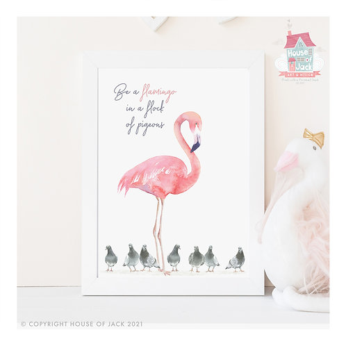Be a Flamingo Watercolour Art Print