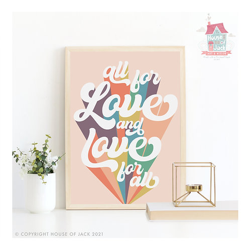 Pride - Love For All Quote - Art Print