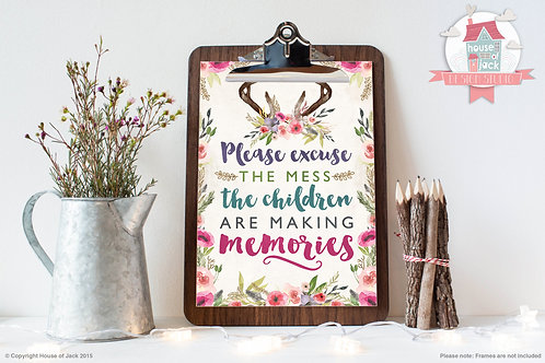 Excuse the Mess Art Print