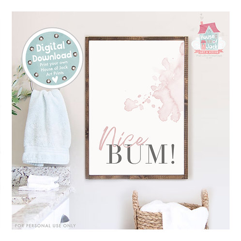 Nice Bum Bathroom Digital Art Print
