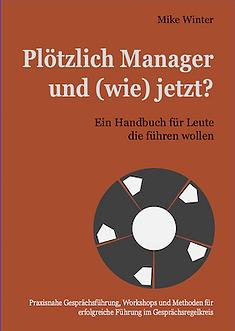 Mike_Winter_Buch_Plötzlich_Manager_Führu