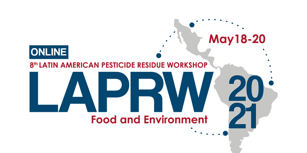 8th LATIN AMERICAN PESTICIDE RESIDUE WORKSHOP