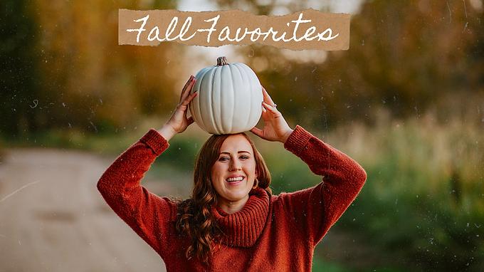 Fall Favorites Of The Season