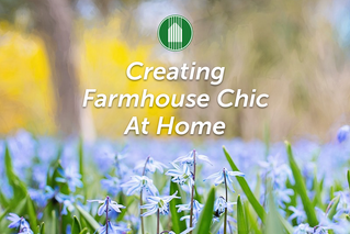 Creating Farmhouse Chic at Home
