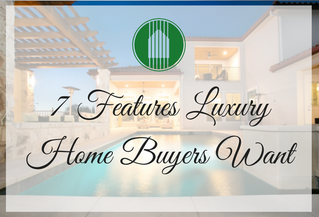 7 Features Luxury Home Buyers Want