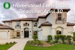 Homestead Exemption - Deadline April 30