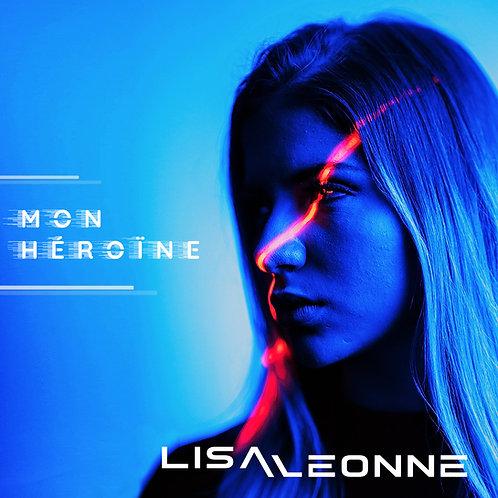 Mon Héroïne (Remix 2021) - 2 TITRES EN DIGITAL