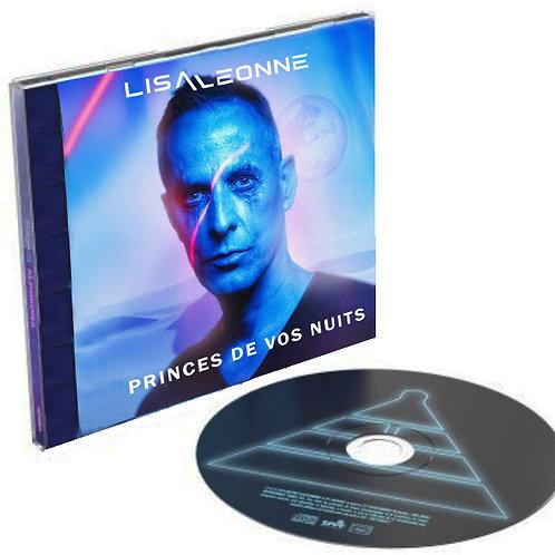 Princes De Vos Nuits (Pré-commande) CD+DIGITAL+2 titres inéditss