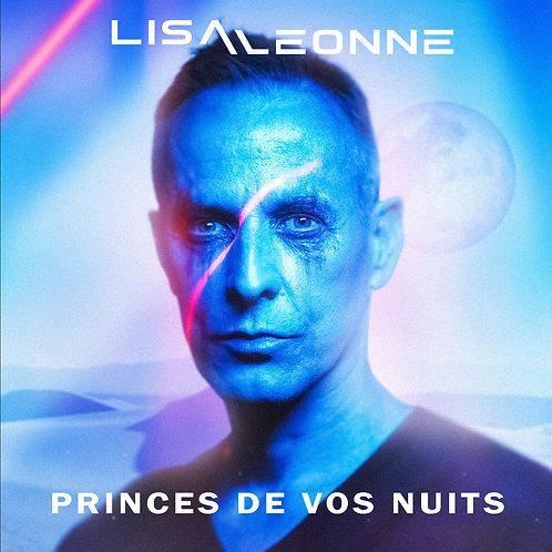 Princes De Vos Nuits (Précommande)   DIGITAL