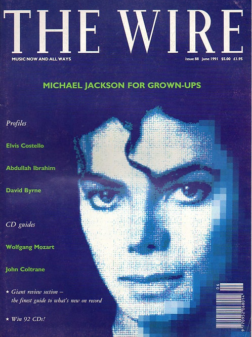 June 1991 THE WIRE Magazine Michael Jackson for Grown-Ups UK