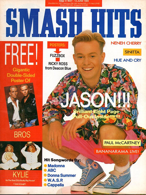 SMASH HITS MAGAZINE MAY 1989 JASON DONOVAN NENEH CHERRY SINITTA