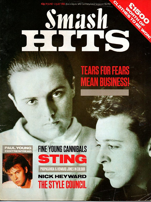 SMASH HITS JUN 1985 TEARS FOR FEARS STING NICK HEYWARD STYLE COUNCIL FYC
