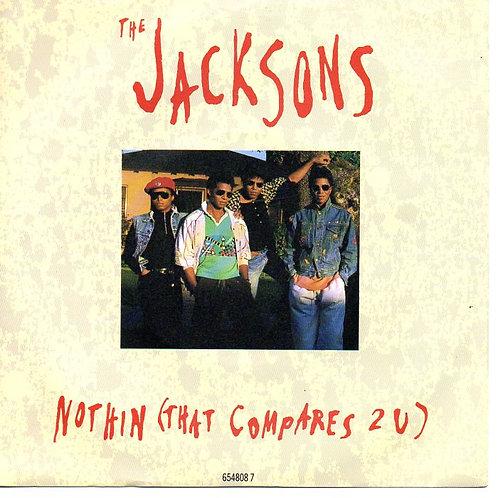 "1989 Nothin' (That Compares 2 U) 7"" Vinyl THE JACKSONS"