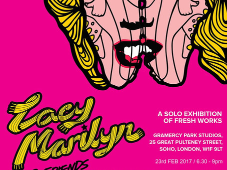 'Lacy Marilyn & Friends' PINS Exhibition in Soho, London
