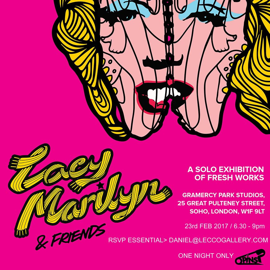 Exhibition flyer for 'Lacy Marilyn & Friends' Exhibition by urban artist PINS