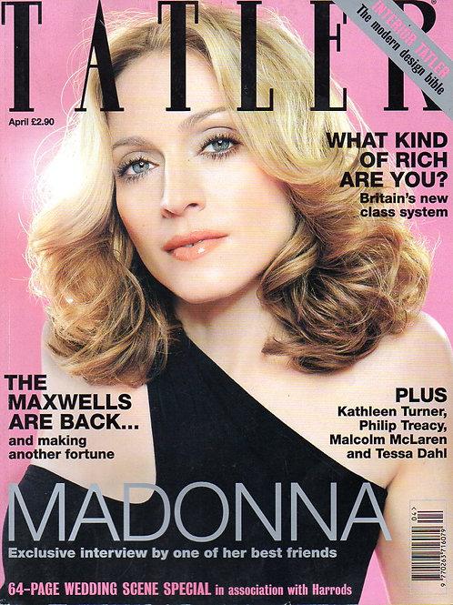 TATLER Magazine featuring MADONNA, STING, KATHLEEN TURNER, KATE MOSS April 2000