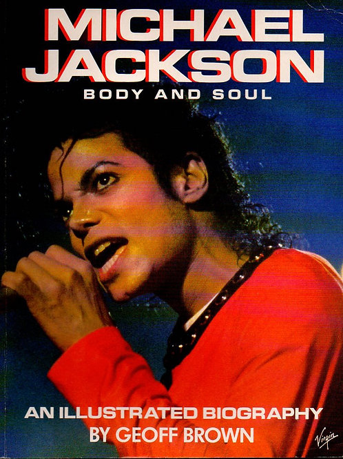 1988 Body And Soul An Illustrated Michael Jackson Biography UK Print & Published
