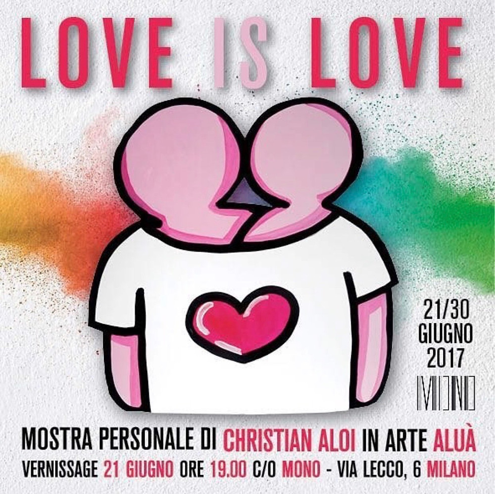 'Love is Love' art exhibition flyer by street artist Aluà