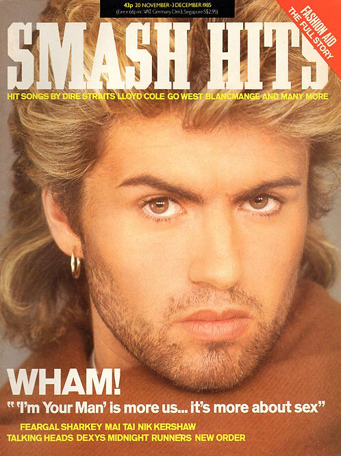 SMASH HITS MAGAZINE NOVEMBER 1985 WHAM! FEARGAL SHARKEY  NIK KERSHAW