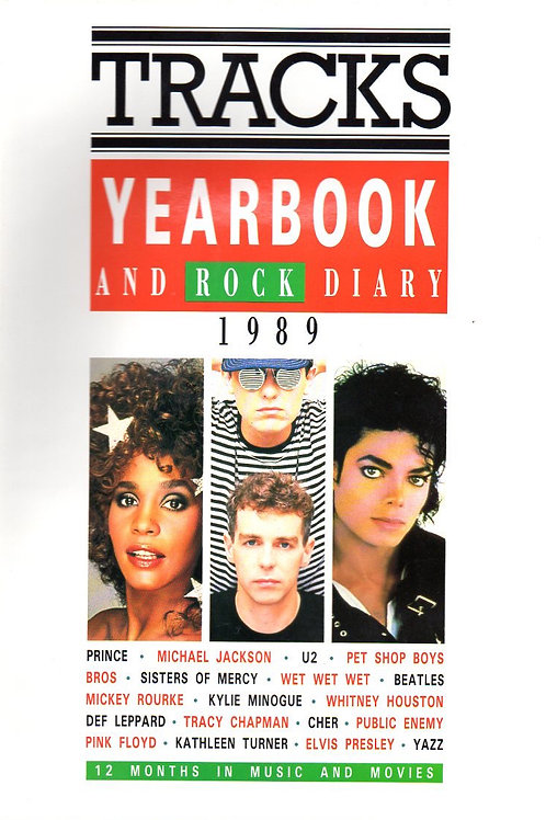 1989 Tracks Yearbook and Rock Diary featuring Michael Jackson Whitney Houston Pet Shop Boys