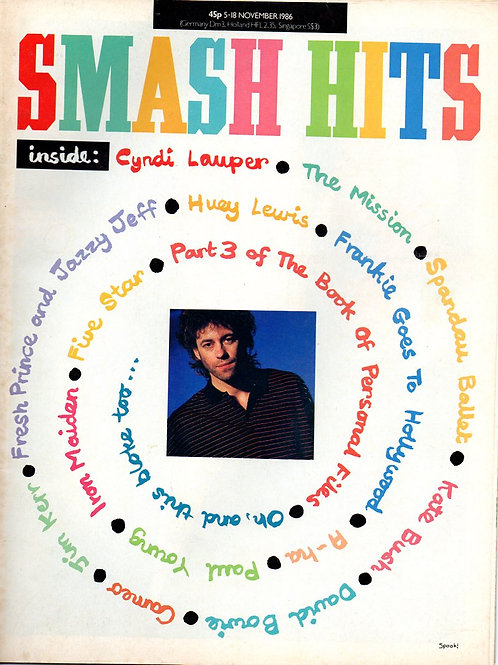 Smash Hits Magazine VOLUME 8 No. 23 5th November 1986 Bob Geldof